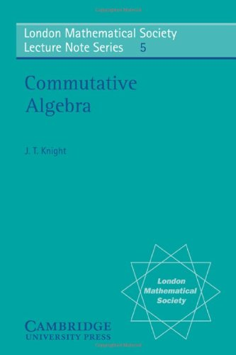 9780521081931: Commutative Algebra (London Mathematical Society Lecture Note Series)
