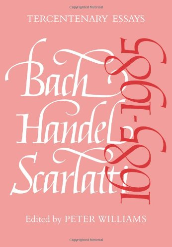 9780521082136: Bach, Handel, Scarlatti 1685 1985