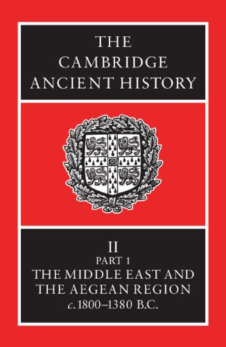 Cambridge Ancient History,Third Edition, Volume II, Part I: History of the Middle East and the ...