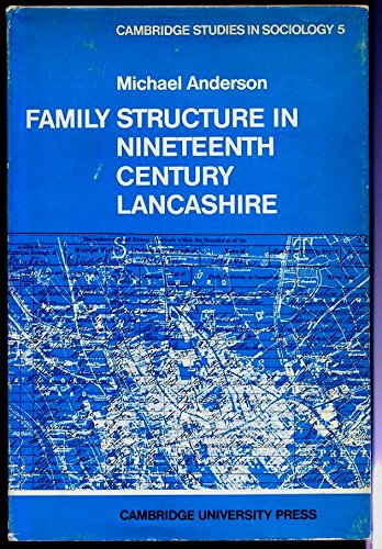 9780521082372: Family Structure in 19th Century Lancashire (Cambridge Studies in Sociology)