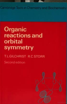 9780521082495: Organic Reactions and Orbital Symmetry (Cambridge Texts in Chemistry and Biochemistry)
