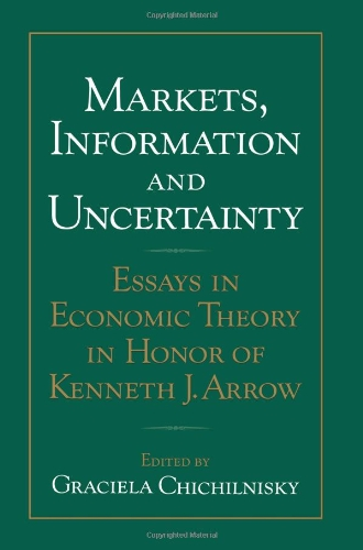 9780521082884: Markets, Information and Uncertainty: Essays in Economic Theory in Honor of Kenneth J. Arrow