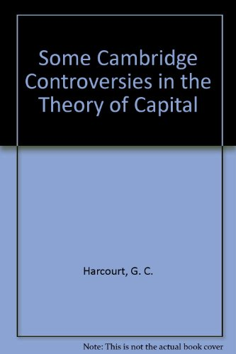 9780521082945: Some Cambridge Controversies in the Theory of Capital