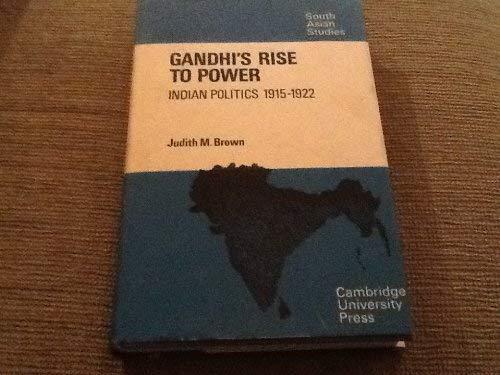 9780521083539: Gandhi's Rise to Power: Indian Politics 1915-1922 (Cambridge South Asian Studies)