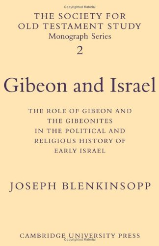 9780521083683: Gibeon and Israel: The Role of Gibeon and the Gibeonites in the Political and Religious History of Early Israel (Society for Old Testament Study Monographs)