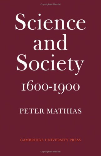 SCIENCE AND SOCIETY 1600-1900.