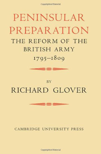 9780521083928: Peninsular Preparation: The Reform of the British Army 1795-1809