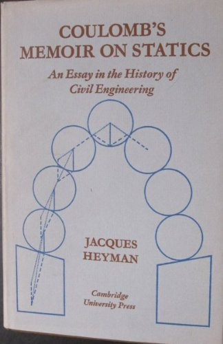 9780521083959: Coulomb's Memoir on Statics: An Essay in the History of Civil Engineering
