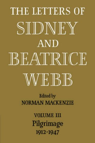 9780521083980: The Letters of Sidney and Beatrice Webb: Volume 3, Pilgrimage 1912-1947