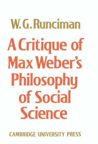 9780521084116: A Critique of Max Weber's Philosophy of Social Science