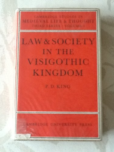 9780521084215: Law and Society in the Visigothic Kingdom (Cambridge Studies in Medieval Life and Thought: Third Series)