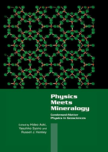 9780521084222: Physics Meets Mineralogy: Condensed Matter Physics in the Geosciences