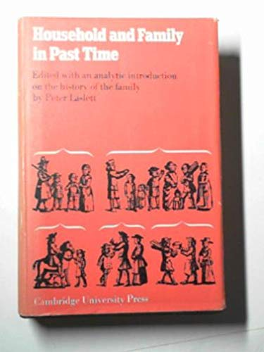 Household and family in past time; comparative: Laslett, Peter, ed.