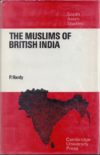 9780521084888: The Muslims of British India (Cambridge South Asian Studies)
