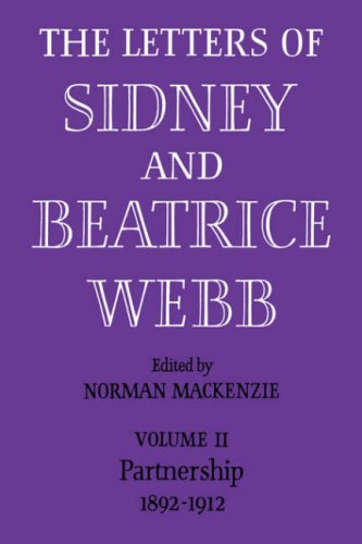 9780521084918: The Letters of Sidney and Beatrice Webb: Volume 2, Partnership 1892-1912