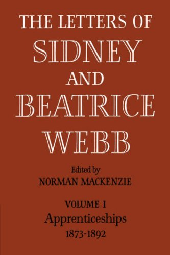 9780521084956: The Letters of Sidney and Beatrice Webb: Volume 1, Apprenticeships 1873-1892