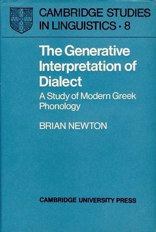 9780521084970: The Generative Interpretation of Dialect: A Study of Modern Greek Phonology (Cambridge Studies in Linguistics)