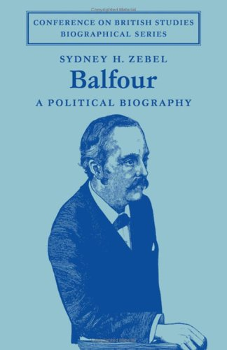 9780521085366: Balfour: A Political Biography (Conference on British Studies Biographical Series)