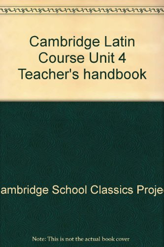 9780521085434: Cambridge Latin Course Unit 4 Teacher's handbook
