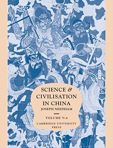 9780521085731: Science and Civilisation in China: Volume 5, Chemistry and Chemical Technology, Part 4, Spagyrical Discovery and Invention: Apparatus, Theories and ... - Apparatus, Theories and Gifts Pt.4