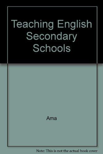 Teaching English Secondary Schools: Ama