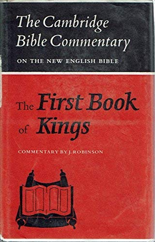 9780521086196: The First Book of Kings (Cambridge Bible Commentaries on the Old Testament)