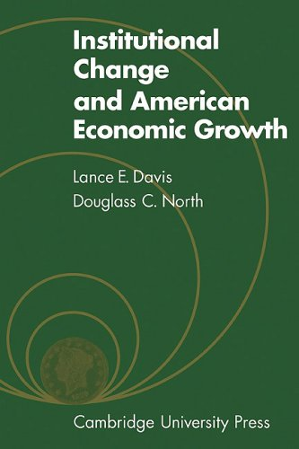 9780521086370: Institutional Change and American Economic Growth