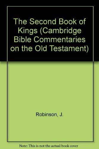 9780521086462: The Second Book of Kings (Cambridge Bible Commentaries on the Old Testament)