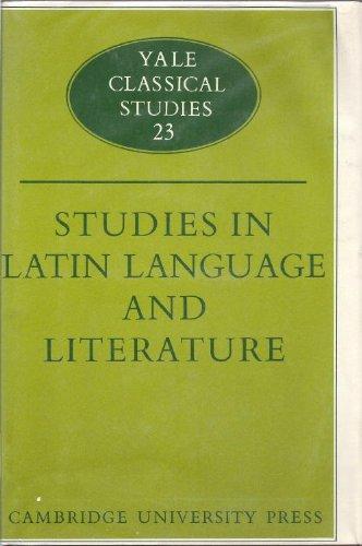 9780521086837: Studies in Latin Language and Literature: Vol.23 (Yale Classical Studies)