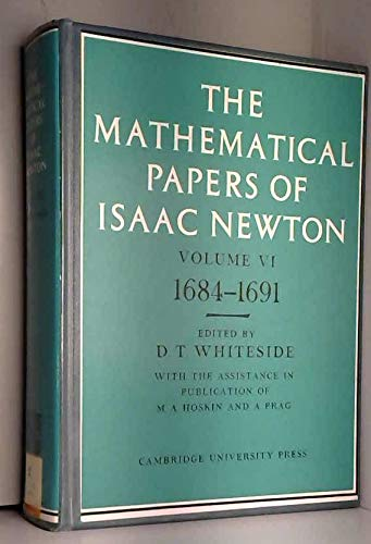 The Mathematical Papers of Isaac Newton, Volume 6: 1684-1691 (0521087198) by Newton, Isaac