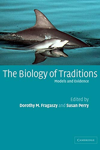 9780521087308: The Biology of Traditions: Models and Evidence