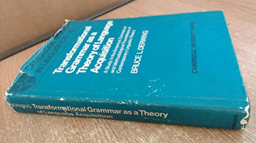 9780521087377: Transformational Grammar as a Theory of Language Acquisition: A Study in the Empirical Conceptual and Methodological Foundations of Contemporary Linguistics (Cambridge Studies in Linguistics)