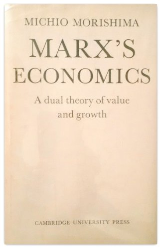 9780521087476: Marx's Economics: A Dual Theory of Value and Growth