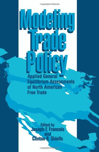 9780521087568: Modeling Trade Policy: Applied General Equilibrium Assessments of North American Free Trade
