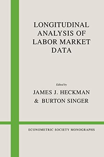 9780521088183: Longitudinal Analysis of Labor Market Data (Econometric Society Monographs)