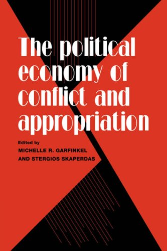 9780521088268: The Political Economy of Conflict and Appropriation