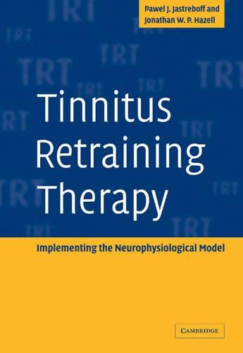 9780521088374: Tinnitus Retraining Therapy: Implementing the Neurophysiological Model