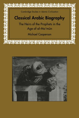 9780521088541: Classical Arabic Biography: The Heirs of the Prophets in the Age of al-Ma'mun (Cambridge Studies in Islamic Civilization)