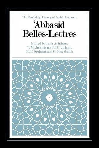 9780521088657: Abbasid Belles Lettres (The Cambridge History of Arabic Literature)