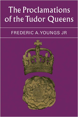 9780521088800: The Proclamations of the Tudor Queens