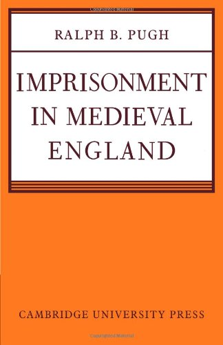 9780521089043: Imprisonment in Medieval England