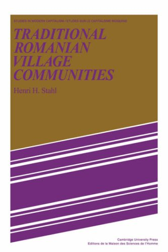 9780521089111: Traditional Romanian Village Communities: The Transition from the Communal to the Capitalist Mode of Production in the Danube Region (Studies in Modern Capitalism)