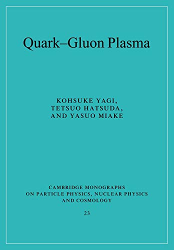 9780521089241: Quark-Gluon Plasma: From Big Bang to Little Bang (Cambridge Monographs on Particle Physics, Nuclear Physics and Cosmology)