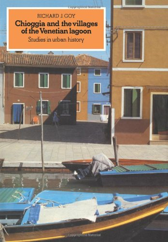 9780521089364: Chioggia and the Villages of the Venetian Lagoon: Studies in Urban History