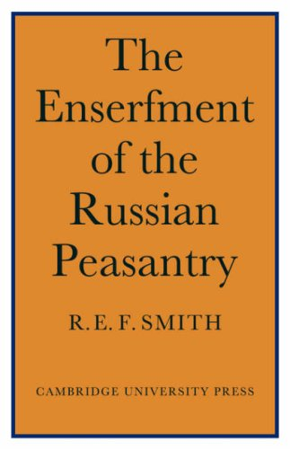 9780521089418: Enserfment Russian Peasant