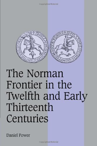 9780521089586: The Norman Frontier in the Twelfth and Early Thirteenth Centuries (Cambridge Studies in Medieval Life and Thought: Fourth Series)