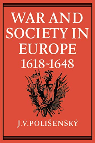9780521089623: War and Society in Europe 1618-1648