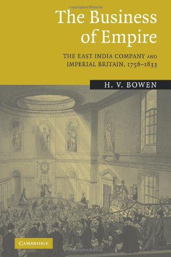 9780521089821: The Business of Empire: The East India Company and Imperial Britain, 1756-1833