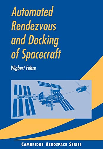 9780521089869: Automated Rendezvous and Docking of Spacecraft (Cambridge Aerospace Series)