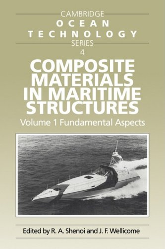 9780521089937: Composite Materials in Maritime Structures (Cambridge Ocean Technology Series)